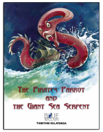 The Pirates Parrot and The Giant Sea Serpent